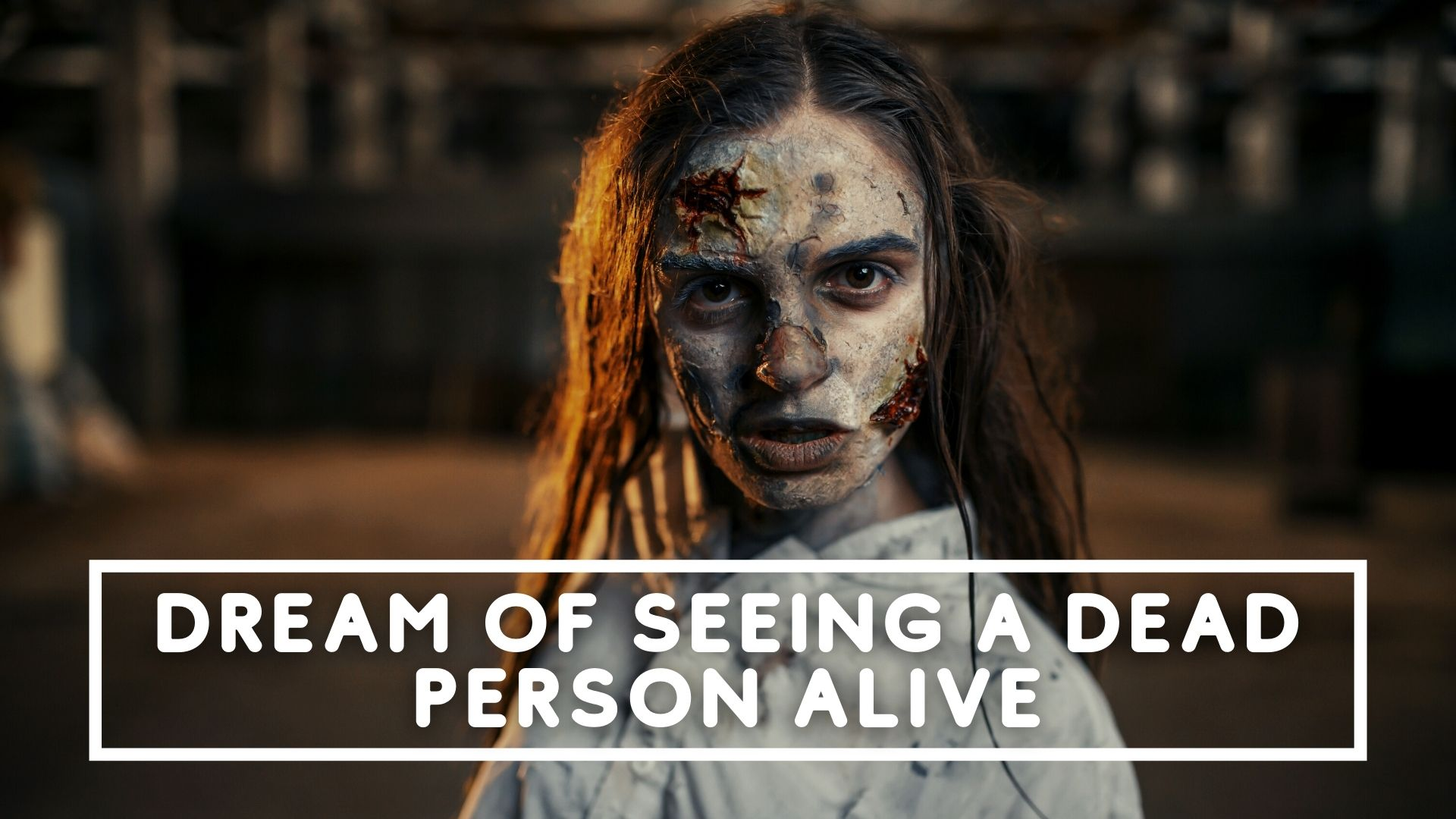 dream of seeing a dead person alive